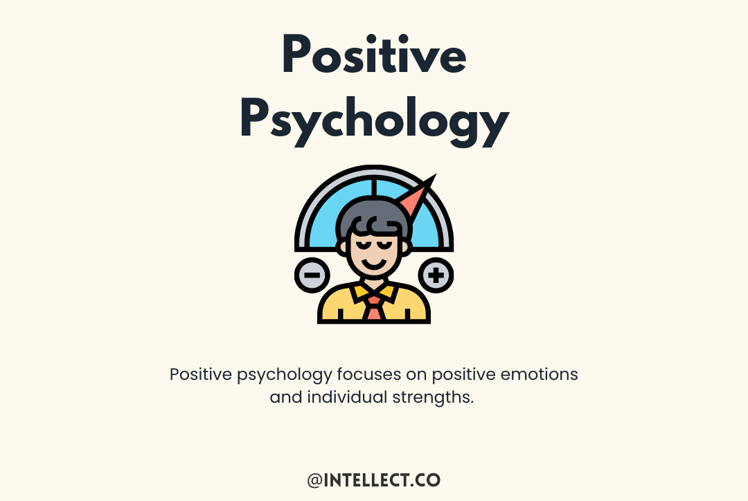 A post about positive psychology from Intellect