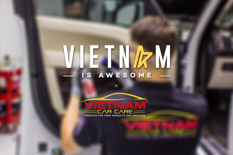 Vietnam Is Awesome & Vietnam Car Care are moving forward together